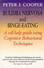 Bulimia Nervosa and Binge-Eating: A Guide to Recovery