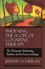 Widening the scope of cognitive therapy: The therapeutic relationship, emotion, and the process of change
