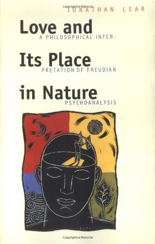 Love and its place in nature: A philosophical interpretation of Freudian psychoanalysis