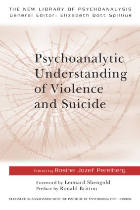 Psychoanalytic Understanding of Violence and Suicide