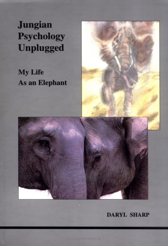 Jungian Psychology Unplugged: My Life as an Elephant: