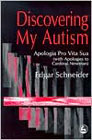 Discovering my autism: Apologia pro vita sua (With apologies to Cardinal Newman)