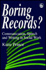 Boring records: Communication, speech and writing in social work