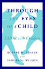 Through the Eyes of a Child: EMDR with children