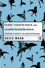 Erotic Transference and Countertransference: Clinical Practice in Psychotherapy