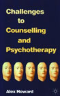 Challenges to counselling and psychotherapy: