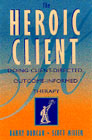 Heroic Client: Doing Client-Directed, Outcome-Informed Therapy