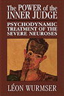 The Power of the inner judge: The Psychodynamic treatment of severe neuroses