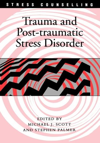 Trauma and Post-traumatic Stress Disorder