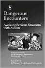 Dangerous Encounters: Aviding perilous situations with autism