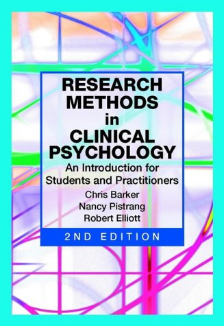Research Methods in Clinical Psychology: An Introduction for Students and Practitioners: 2nd Edition