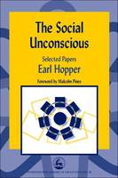 The Social Unconscious: Selected Papers
