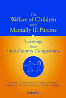 The welfare of children with mentally ill parents: Learning from inter-country comparisons