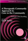 Therapeutic community approach to care