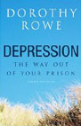 Depression: The Way out of Your Prison: Third Edition