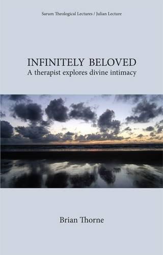 Infinitely Beloved: A Therapist Explores Divine Intimacy