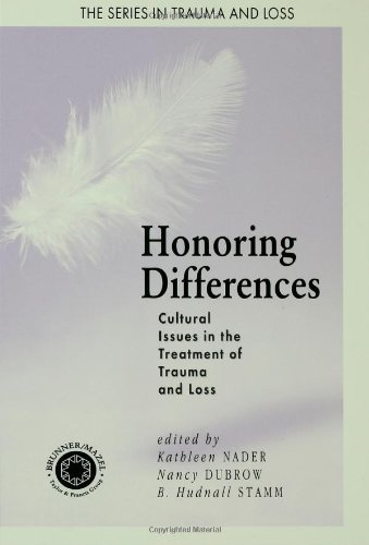 Honoring Differences: Cultural Issues in the Treatment of Trauma and Loss