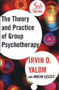 The Theory and Practice of Group Psychotherapy: Fifth Edition