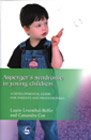 Asperger's Syndrome in Young Children: A Developmental Guide for Parents and Professionals