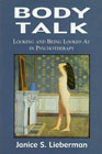 Body Talk: Looking and Being Looked at in Psychotherapy