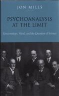 Psychoanalysis at the Limit: Epistemology, Mind, and the Question of Science