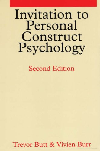Invitation to Personal Construct Psychology: Second Edition