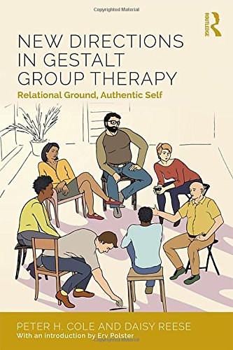 New Directions in Gestalt Group Therapy: Relational Ground, Authentic Self