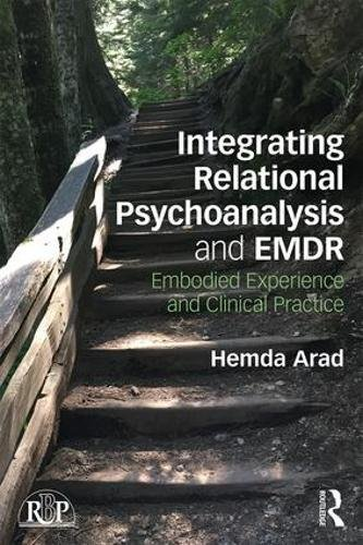 Integrating Relational Psychoanalysis and EMDR: Embodied Experience and Clinical Practice