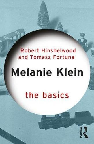 Melanie Klein: The Basics