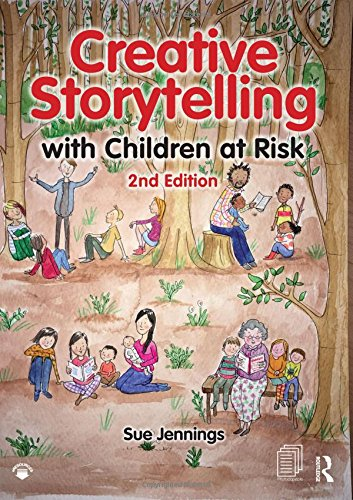 Creative Storytelling with Children at Risk: Second Edition