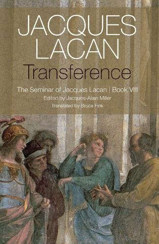 Transference: The Seminar of Jacques Lacan Book VIII