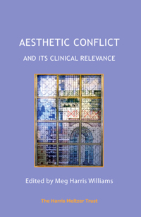 Aesthetic Conflict and its Clinical Relevance
