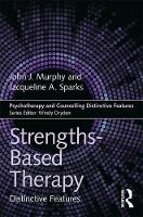 Strengths-based Therapy: Distinctive Features