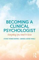 Becoming a Clinical Psychologist: Everything You Need to Know