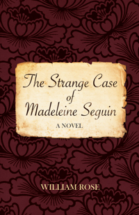 The Strange Case of Madeleine Seguin