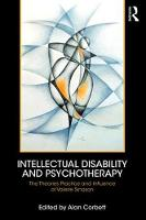 Intellectual Disability and Psychotherapy: The Theories, Practice, and Influence of Valerie Sinason