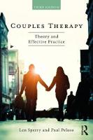 Couples Therapy - Theory and Effective Practice: Third Edition