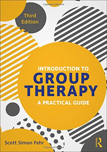 Introduction to Group Therapy: A Practical Guide, Third Edition