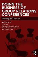 Doing the Business of Group Relations Conferences: Exploring the Discourse