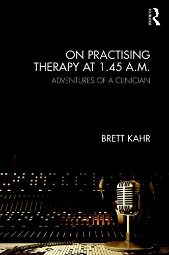 On Practising Therapy at 1.45 A.M.: Adventures of a Clinician