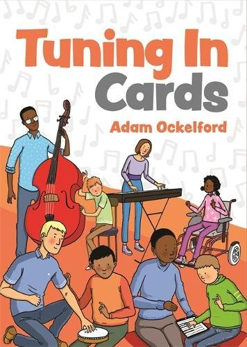 Tuning In Cards: Activities in Music and Sound for Children with Complex Needs and Visual Impairment to Foster Learning, Communication and Wellbeing