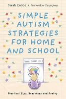 Simple Autism Strategies for Home and School: Poetry Tips and Resources to Support Your Child