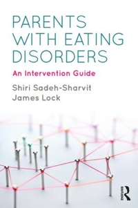 Parents with Eating Disorders: An Intervention Guide