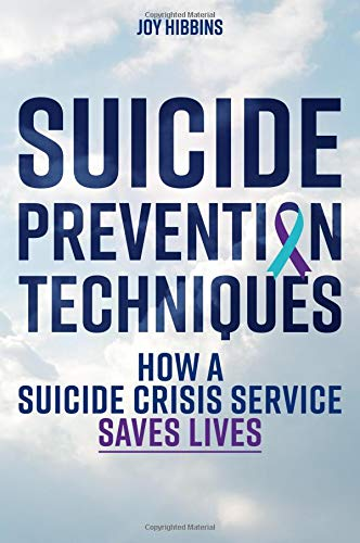 Suicide Prevention Techniques: How a Suicide Crisis Service Saves Lives
