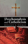 Psychoanalysis and Catholicism