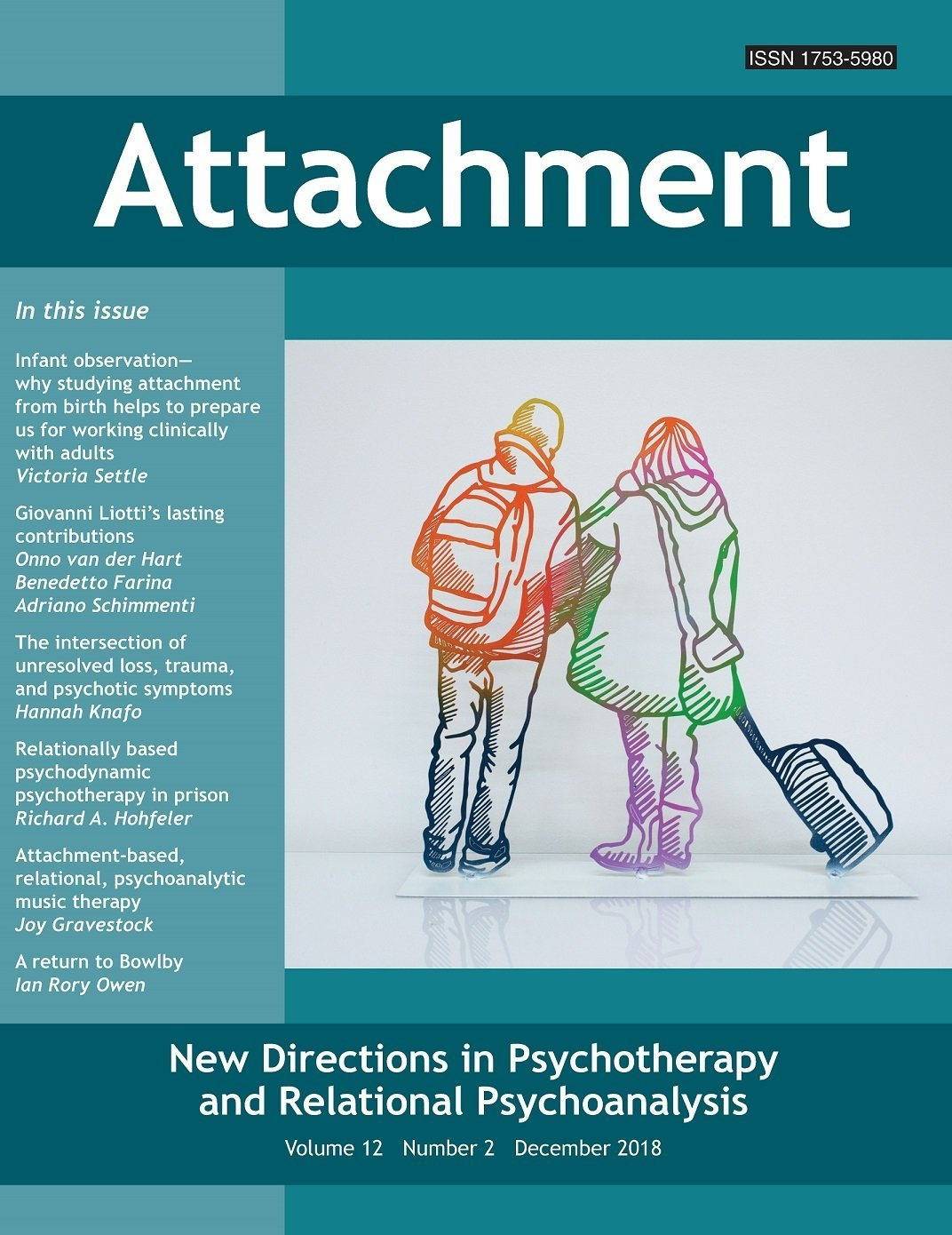 Attachment: New Directions in Psychotherapy and Relational Psychoanalysis - Vol.12 No.2