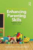 A Practitioners Guide to Enhancing Parenting Skills