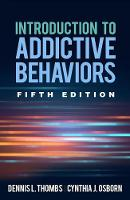 Introduction to Addictive Behaviors, Fifth Edition