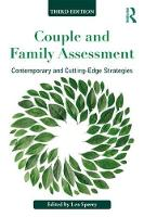 Couple and Family Assessment: Contemporary and Cutting-Edge Strategies