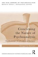 Concerning the Nature of Psychoanalysis: The Persistence of a Paradoxical Discourse